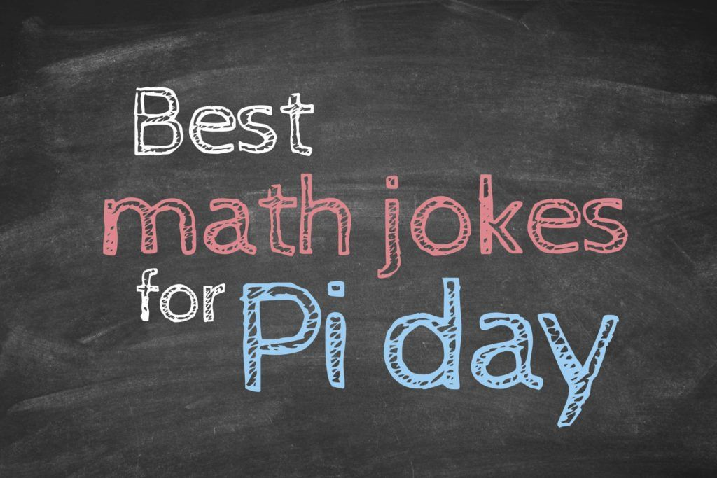 Math Jokes to Get Every Nerd Through Pi Day | Reader's Digest
