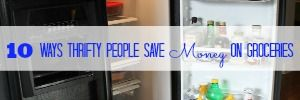 popular posts 10 ways thrifty people save money on groceries