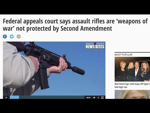 Federal appeals court says assault rifles are 'weapons of war' not prote...