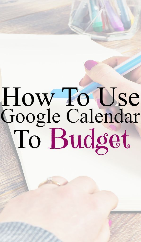 How to budget with a Google calendar budget Tips For Living On A - google spreadsheet budget