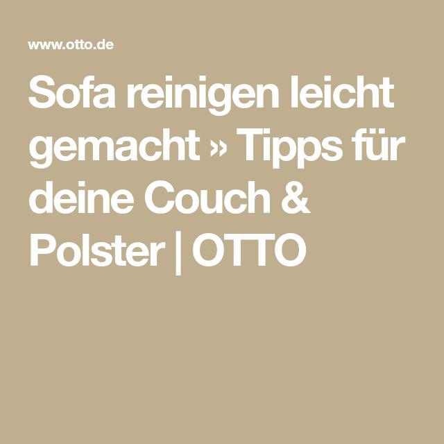 Sofa reinigen leicht gemacht » Tipps für deine Couch & Polster ...
