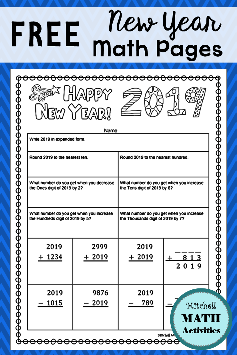 Set Of 6 Different New Year Math Pages Four Pages With Math Problems Related To The Number 2019 Plus Two Page Math Pages Free Printable Math Worksheets Math [ 1152 x 768 Pixel ]