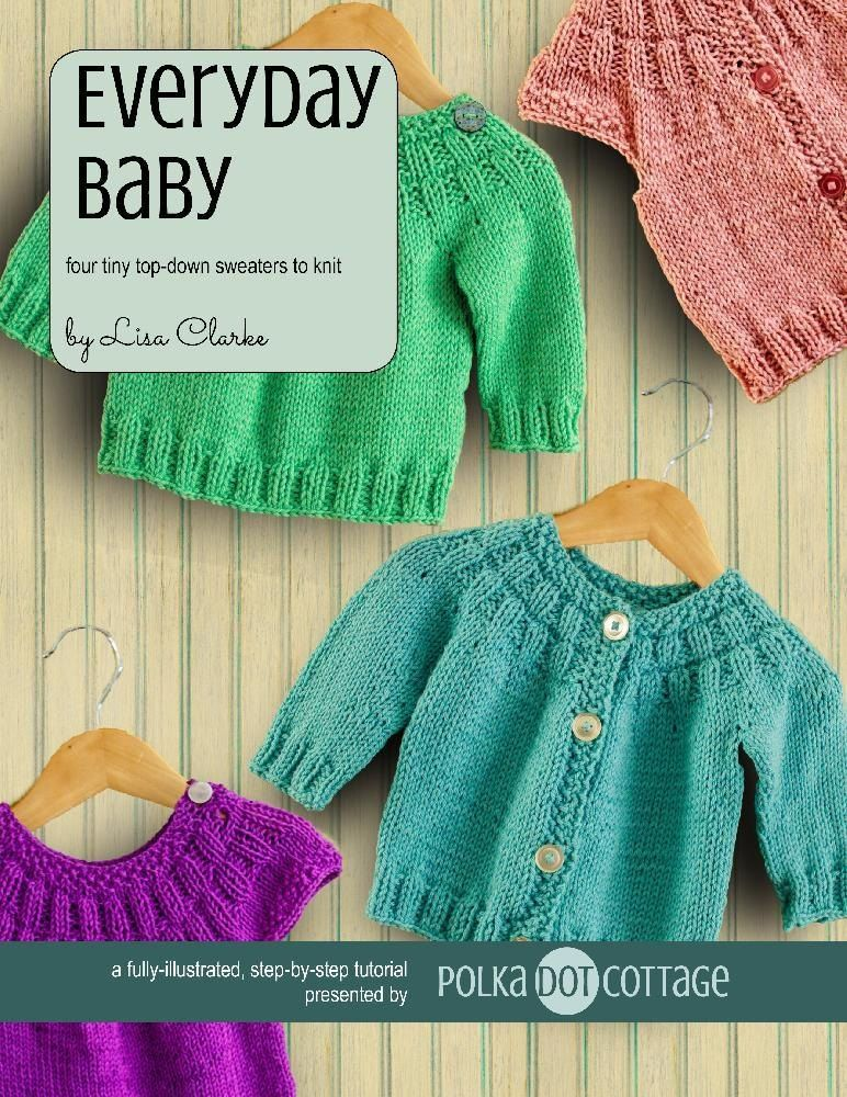 1f56756fda382 Four tiny top-down sweaters to knit!Based on the Everyday Cardigan and  Everyday Pullover patterns that were designed for adult women