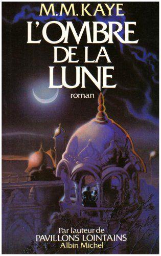 Ombre de La Lune (L') de Marie Kaye http://www.amazon.ca/dp/2226020829/ref=cm_sw_r_pi_dp_bA-3ub1TKMJM6