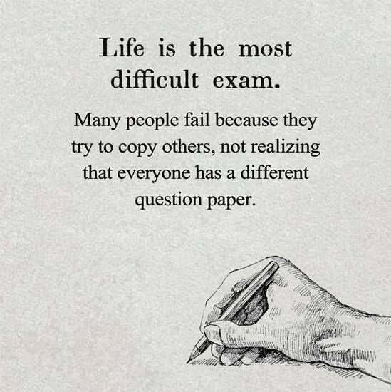 Life Is The Most Difficult Exam Wisdom Quotes Motivational Quotes Reality Quotes