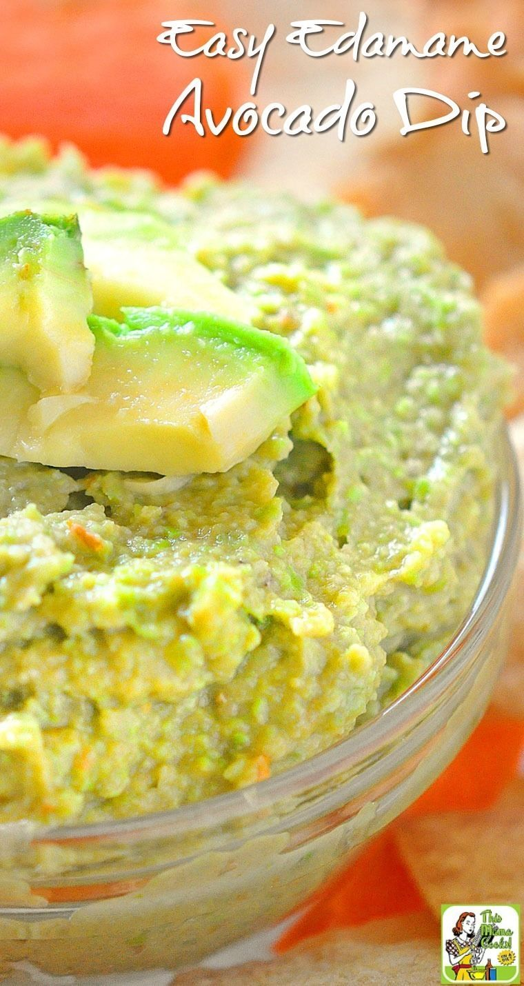 for a healthy dip recipe for your party? Try this quick and Easy Edamame Avocado Dip recipe! It's naturally gluten free and can be made in just a few minutes!