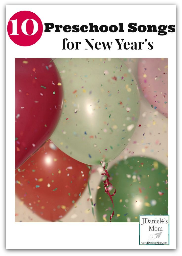 Ten Preschool Songs for New Year's (With images