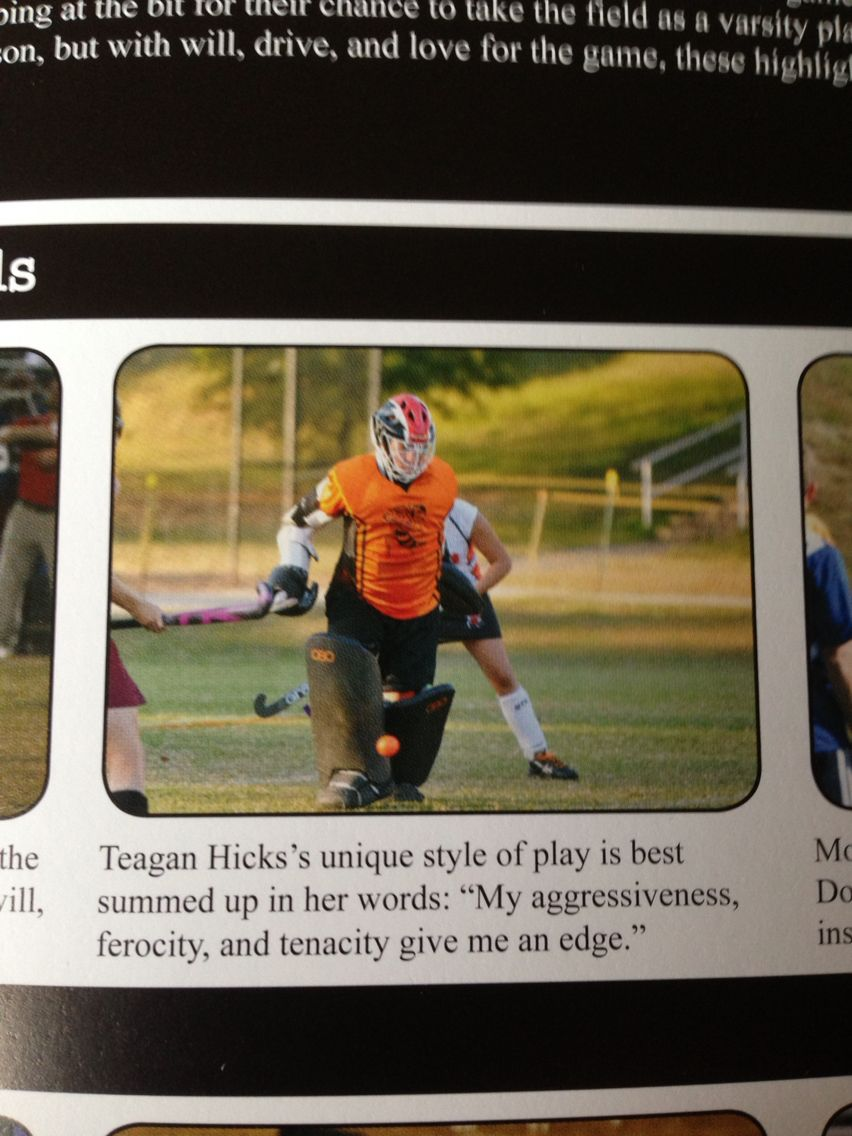 My Goalies Freshman Yearbook Quote Yearbook Quotes Goalie Field Hockey