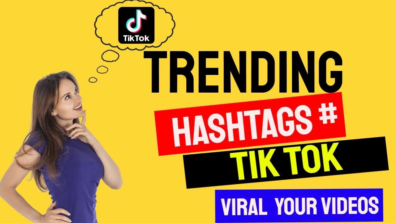 Tiktok Viral Videos Bananeke Liye Trending Hashtag Use Kariye How To Trending Hashtags Viral Videos Popular Hashtags