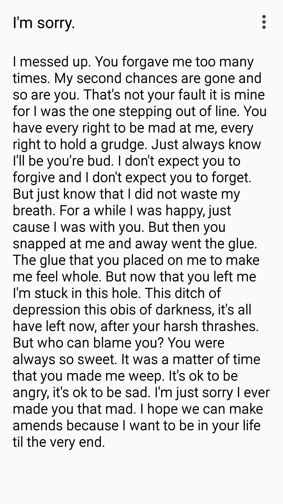 I wrote this poem for my best friend. I'm really sorry for being