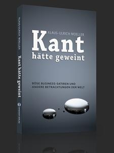 Kant hätte geweint – Klaus-Ulrich Moeller
