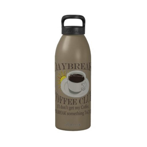 Daybreak Coffee Club Funny Java Reusable Water Bottles Coffee Bean Gifts Coffee Club Funny Food Gifts