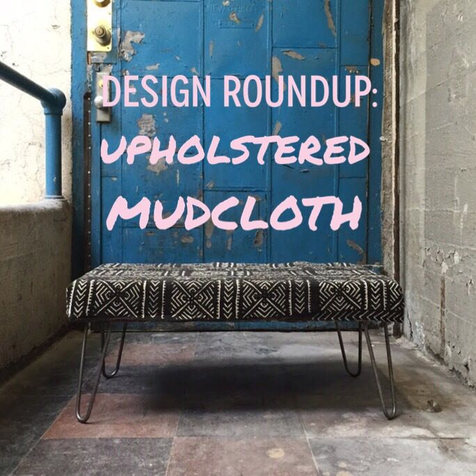 Emily en Route | Inspiring Upholstered #Mudcloth Picks From the Web