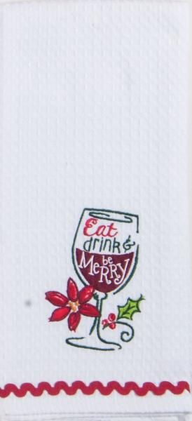 """Eat Drink and Be Merry Christmas Wine Embroidered 100% Cotton Waffle Dish Towel / Tea Towel, 18"""" x 28"""""""