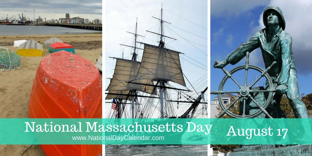 NATIONAL MASSACHUSETTS DAY August 17 National days