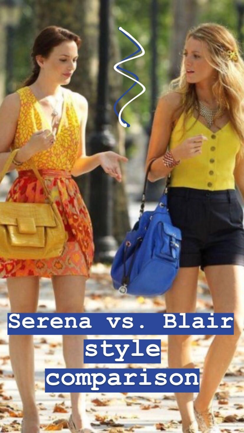 e957a39c2871 12 times Serena van der Woodsen and Blair Waldorf s style completely  differed on