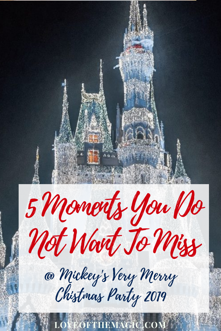 5 Not To Miss Moments At Mickey S Very Merry Christmas Party 2019 Love Of The Magic Disney World Tips And Tricks Very Merry Christmas Party Disney World Christmas