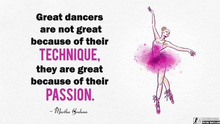 Inspirational Dance Quotes Images Motivational Picture Quotes Dance Quotes Inspirational Dance Quotes Little Girl Quotes