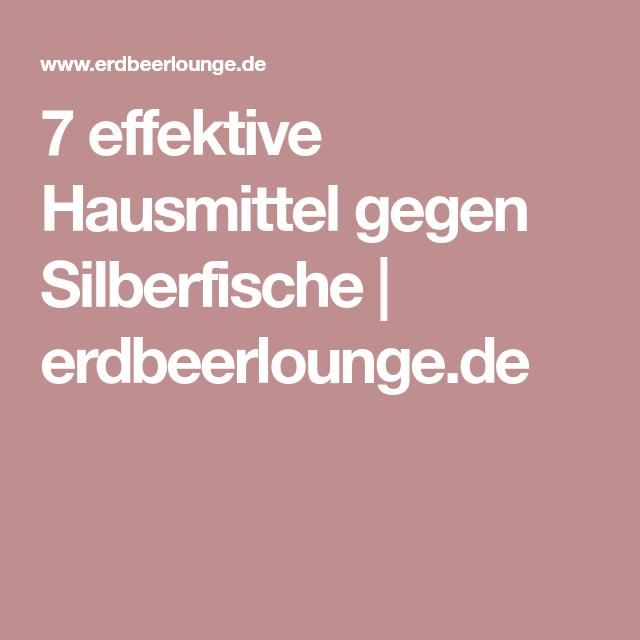 7 effektive Hausmittel gegen Silberfische   erdbeerlounge.de