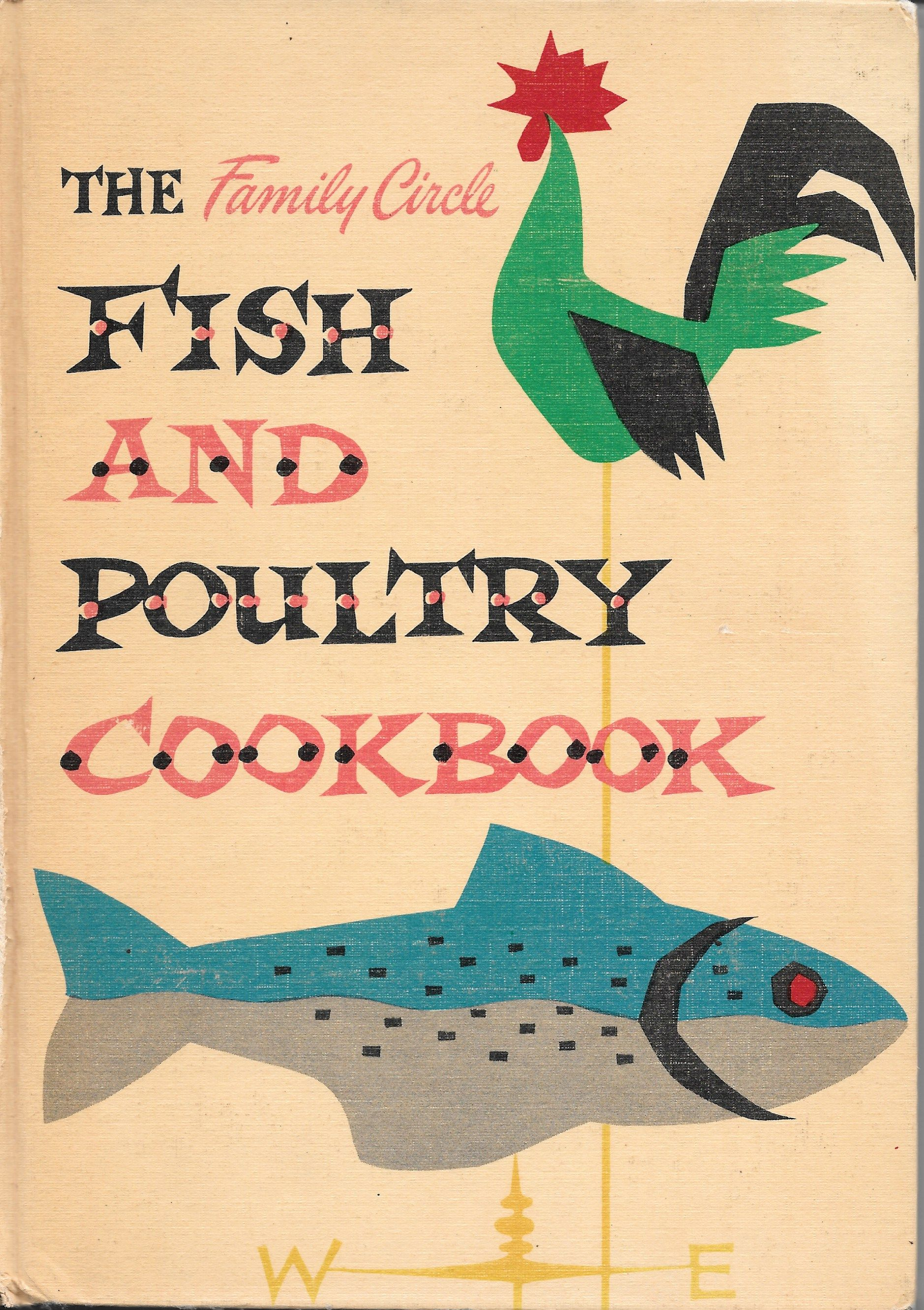 Family Cookbook Cover ~ Family circle fish & poultry cookbook cover art. 1955 vintage