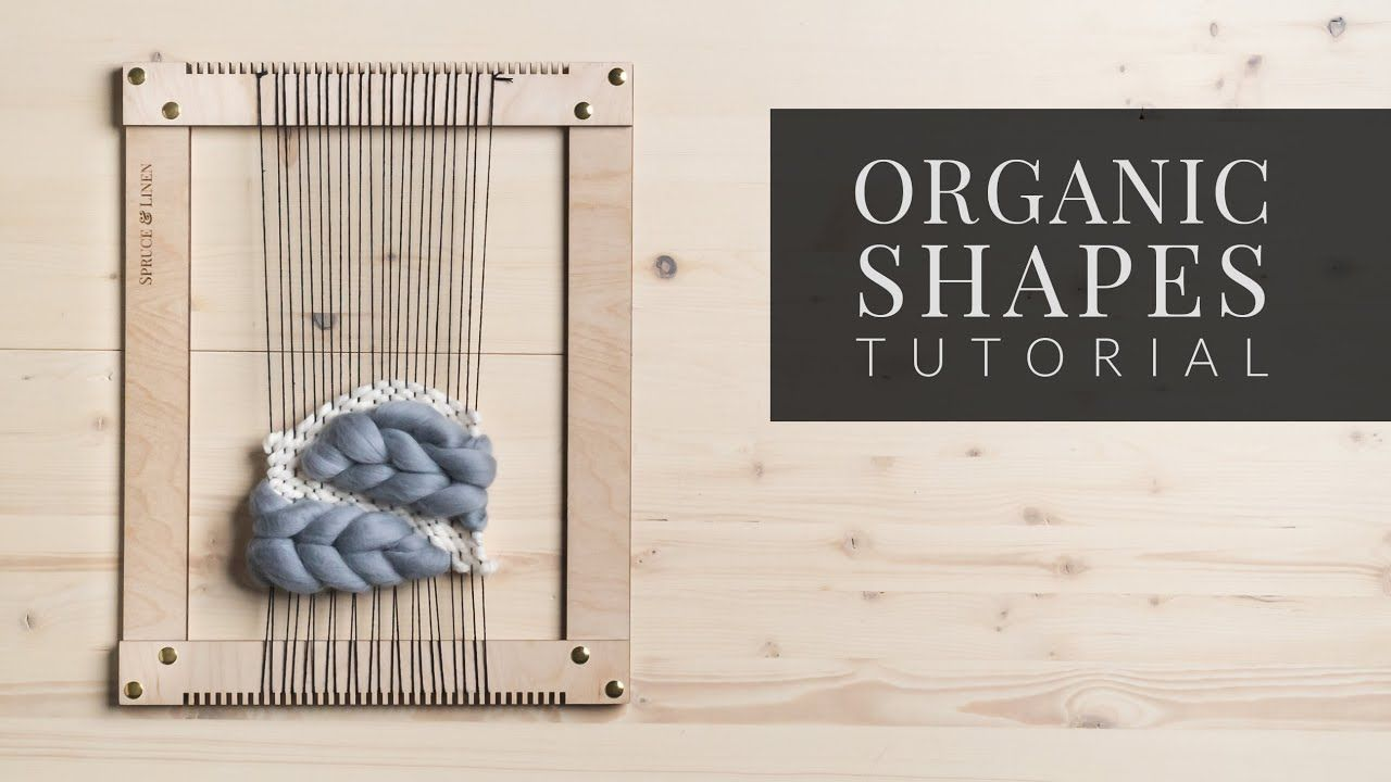How to Weave Organic Shapes & Waves