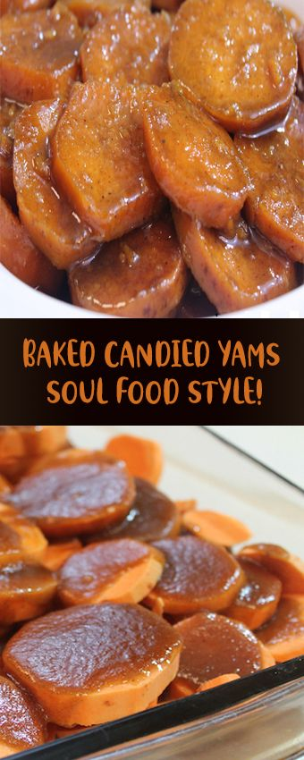 Baked Candied Yams Soul Food Style #salads #candiedyams