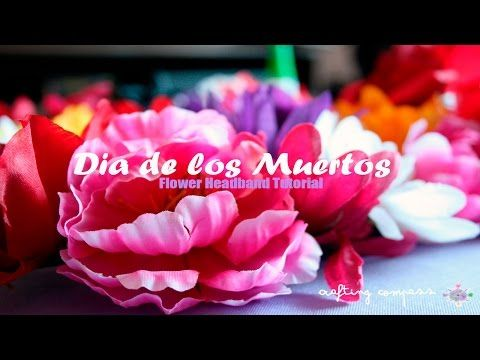 Dia de los Muertos Flower HeadpieceTutorial - YouTube