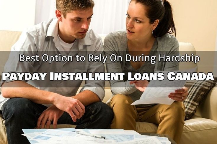 Payday Installment Loans Canada- Best Option to Rely On During Hardships Short t...,  Payday Installment Loans Canada- Best Option to Rely On During Hardships Short t...,