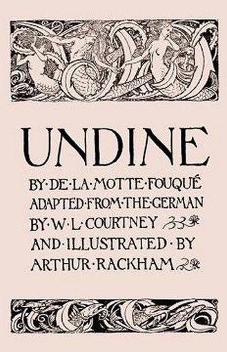 Undine By Friedrich De La Motte Fouque Paperback Arthur Rackham Vintage Illustration Art George Macdonald