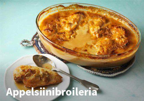 Appelsiinibroileri, resepti: Valio #kauppahalli24 #resepti #ruokaa #lappelsiinibroileri #broileri