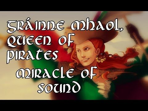 ▷ Gráinne Mhaol, Queen Of Pirates by Miracle Of Sound