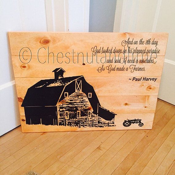 Paul Harvey So God Made a Farmer Pallet sign by ChestnutandLime