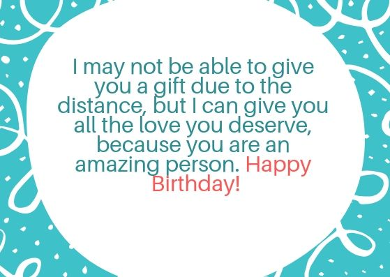 Birthday message for girlfriend long distance