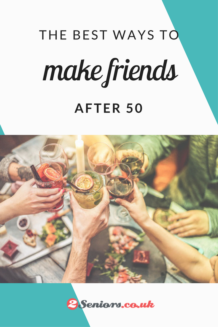 How To Make Friends After 50