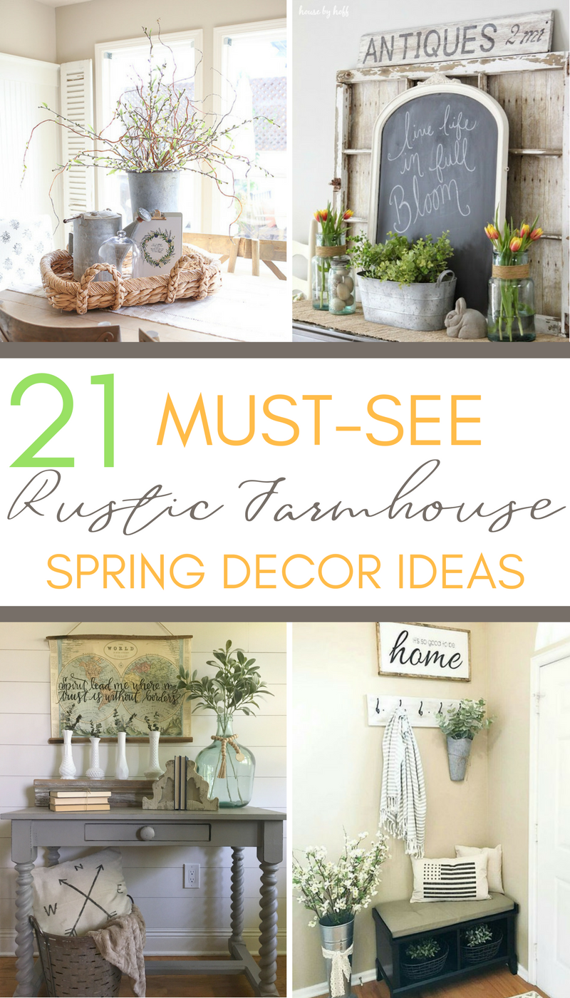 21 must see rustic farmhouse spring decor ideas a hundred rh pinterest com