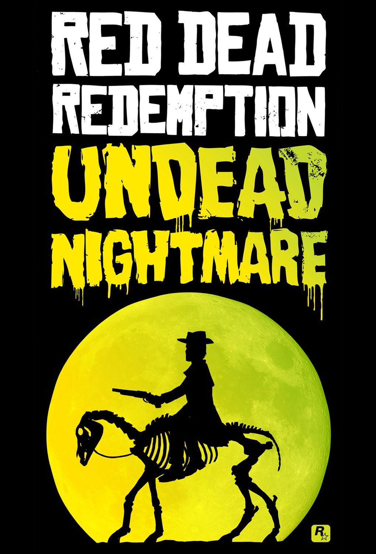 RED DEAD REDEMPTION Red dead redemption undead nightmare