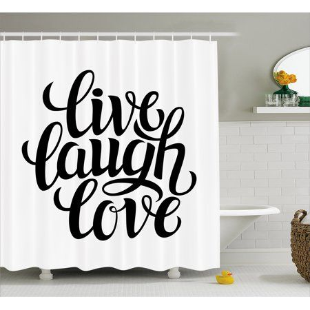 Live Laugh Love Shower Curtain Simplistic Inspiration Quote Minimalist Featured Typography Design Fabric Bathroom Set With Hooks 69W X 75L Inches Long