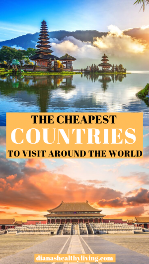The Cheapest Countries to Visit Around the World