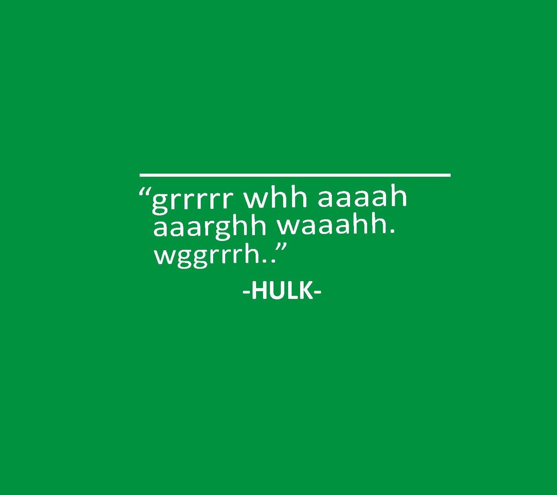 Hulk Quotes Medium Marvel quotes, Media quotes, Quotes