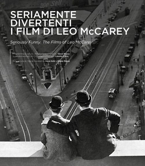 Seriously Funny. The Films of Leo McCarey at Il Cinema Ritrovato.