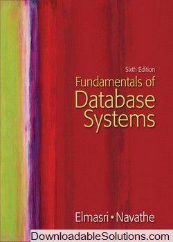 Fundamentals Of Database Systems 6th Edition Elmasri Navathe