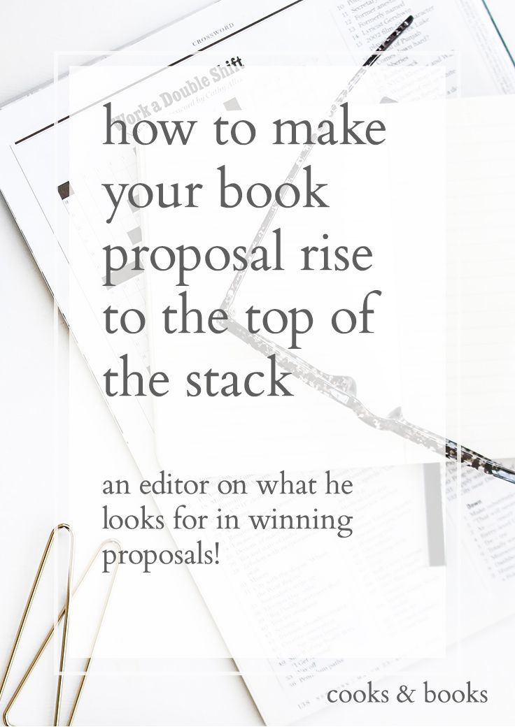 How Literary Agents And Editors Evaluate Book Proposals Proposals