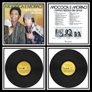 Mococa e Moraci - Minha História de Amor (1977)