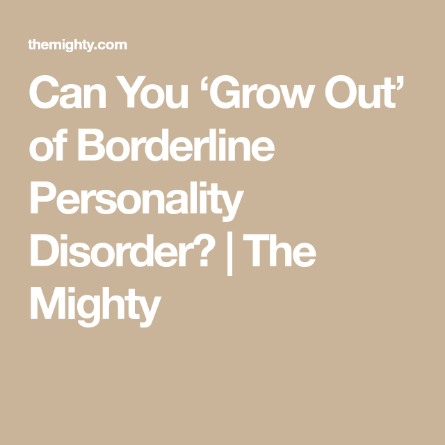 When I Realized My Borderline Personality Disorder Wasn't ...