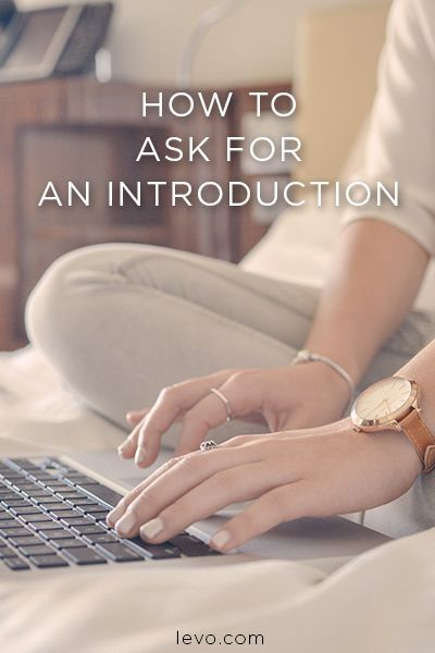 How To Ask For An Introduction. ChallengePitchCareer AdviceAwkward