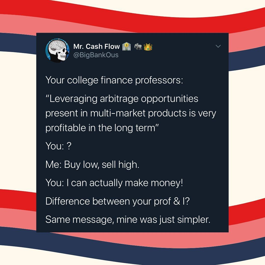 Buy Low Sell High Most Times You Hear This People Are Referring To Trading Or Investing In The Stock Market In 2020 How To Apply Stock Market College Professor