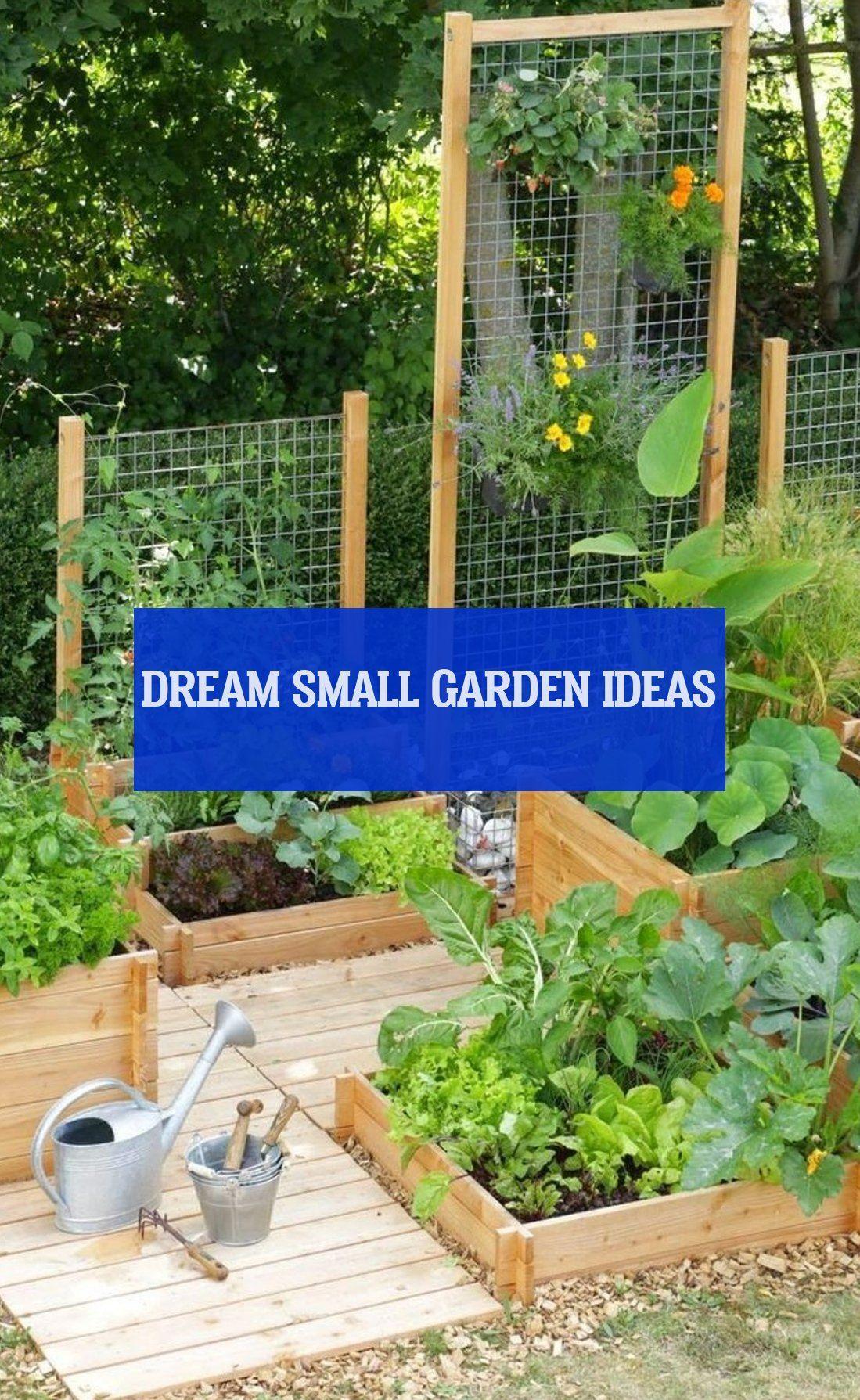 dream small garden ideas
