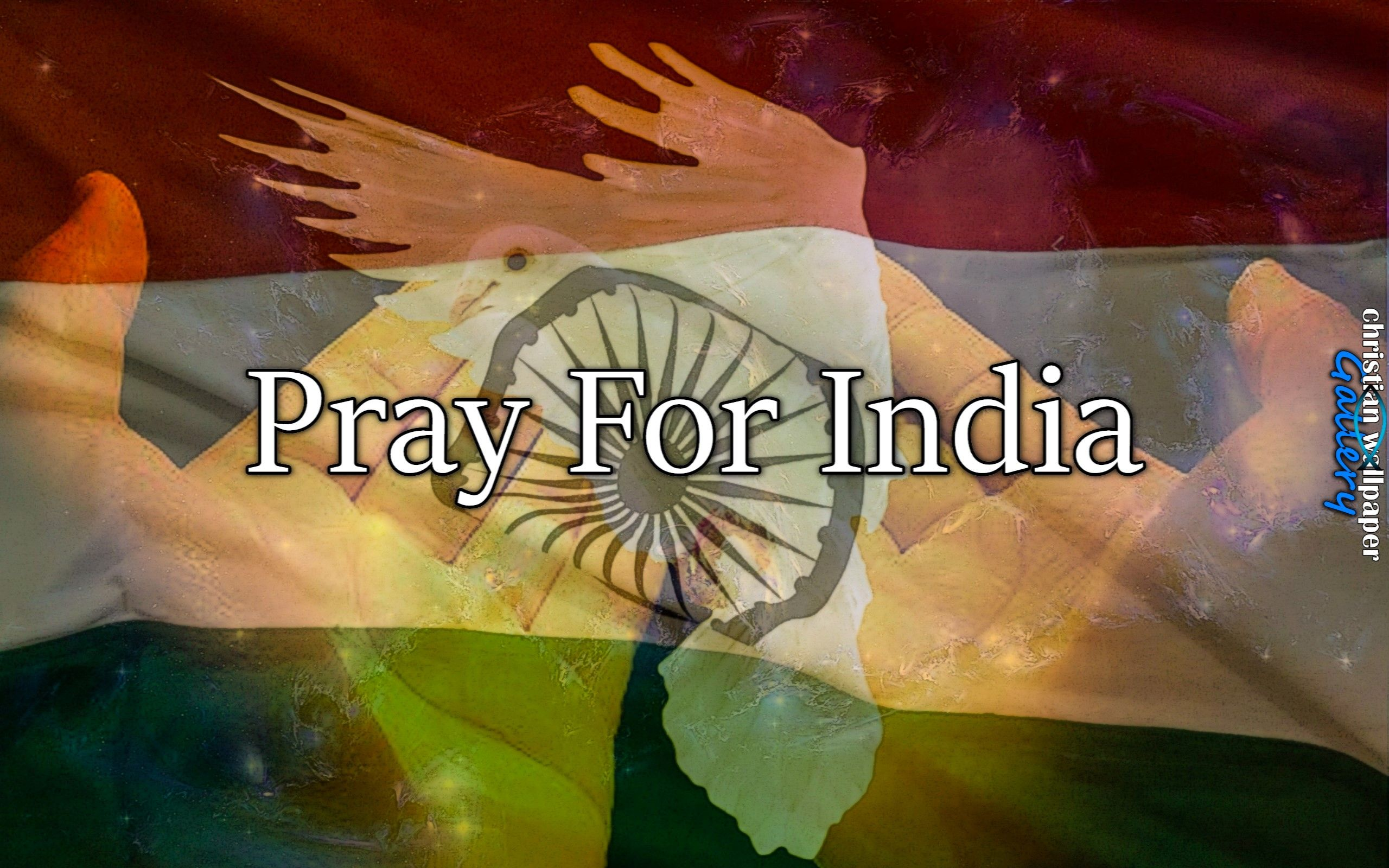 Pray For India Calls To Pray Pinterest