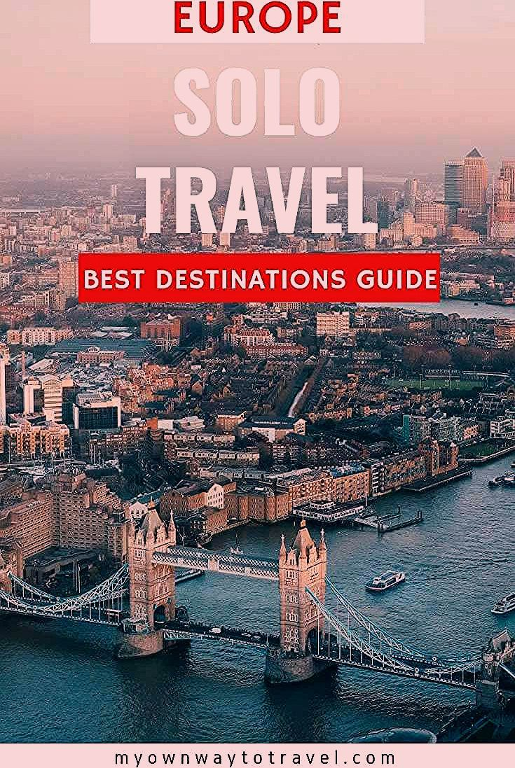 Photo of Best Places To Travel Alone in Europe | My Own Way To Travel