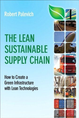 Yes Green Infrastructure: The Lean Sustainable Supply Chain: How To